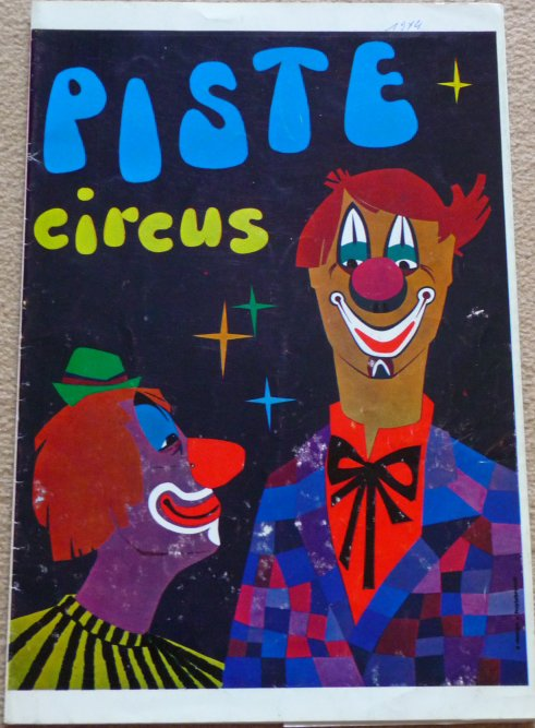 A vendre / On sale / Zu verkaufen / En venta / для продажи :  Programme PISTE Circus 1974