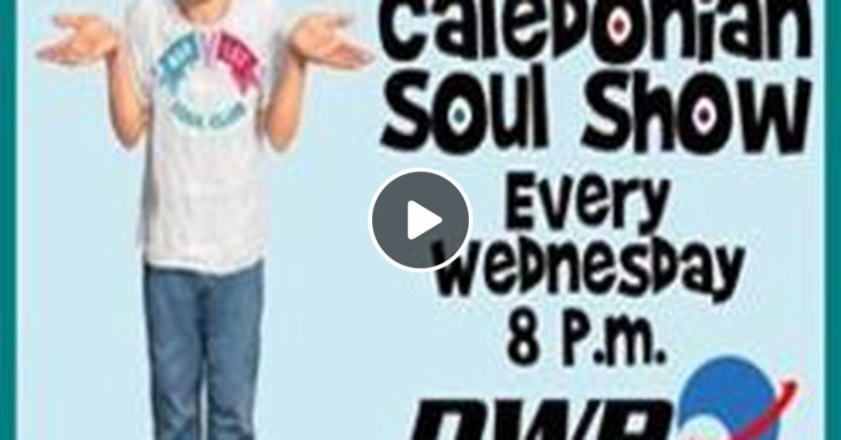 Caledonian Soul Show 24.10.18.