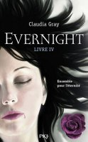 Evernight, tome 4 : Afterlife de Claudia Gray