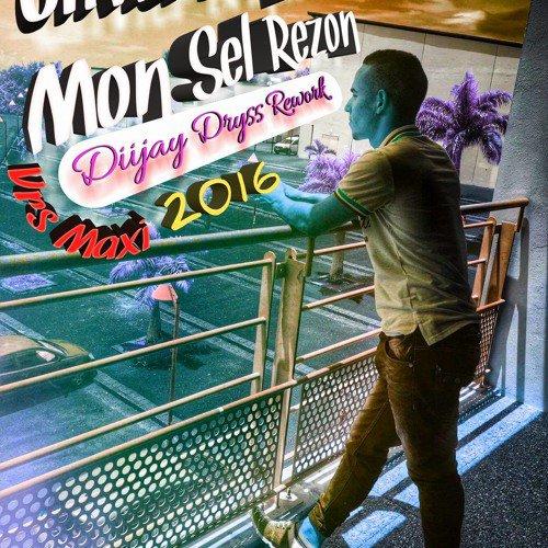 Olivier Brique - Mon Sel Rézon - Vrs Maxi - 2016 (Dj Dryss Rework)