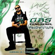 EP - #RealGhettoYouths by OBS Fénoménal sur HauteCulture