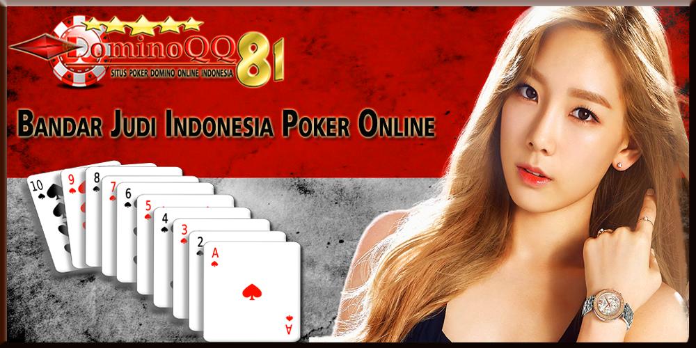 Bandar Judi Indonesia Poker Online