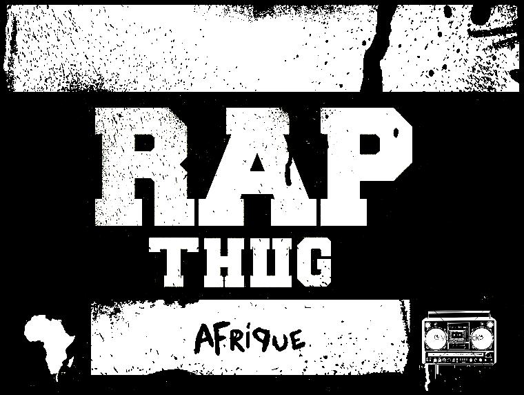 RAP THUG AFRIQUE