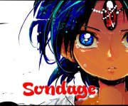 Sondages Manga et Anime