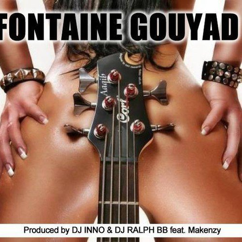 DJ Inno & DJ Ralph Bb Ft. Makenzy - Fontaine GOUYAD 2015