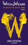 Witch & Wizard T2 - Hachette Jeunesse Roman