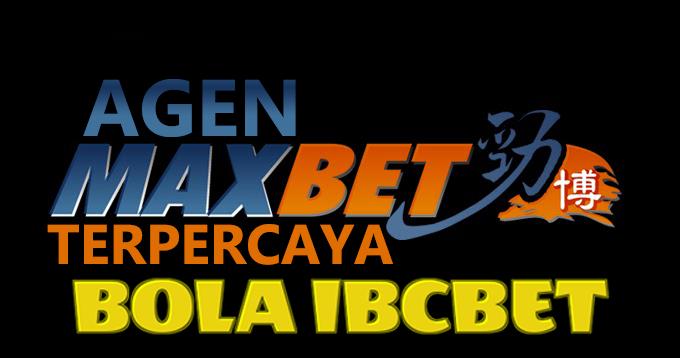 Agen Maxbet Terpercaya | Agen Bola | Daftar Agen Bola Terpercaya