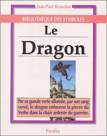 Le Dragon de Jean-Paul Ronecker