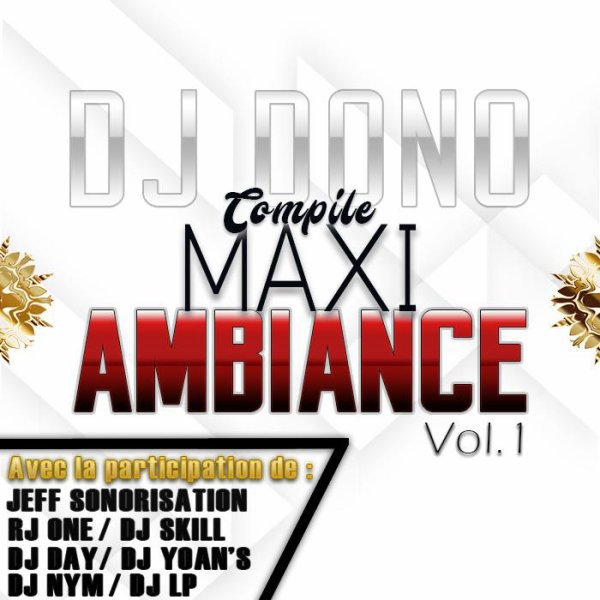 DJ DONO - MAXI AMBIANCE VOL 1 (COMPILE) 2017