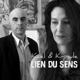Lien du sens - Kael & K-psule - iTunes