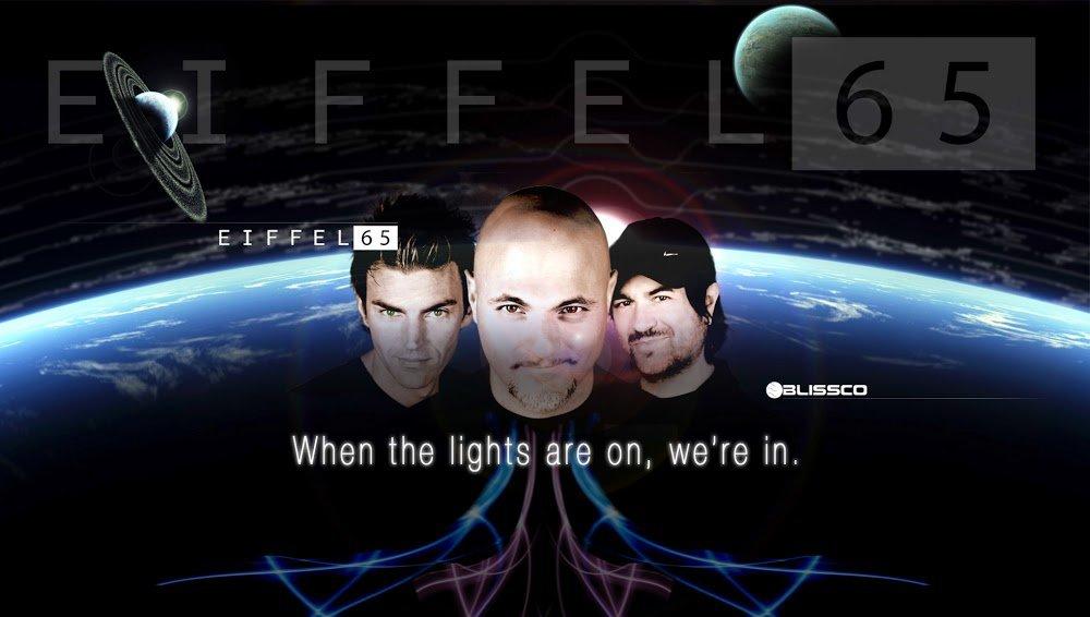 ♫ ♪ ♫ ♪ EIFFEL 65 ♪ ♫ ♪ ♫