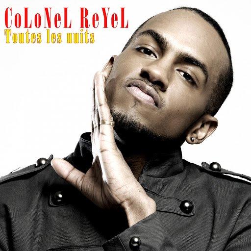 Toutes les nuits - Colonel Reyel