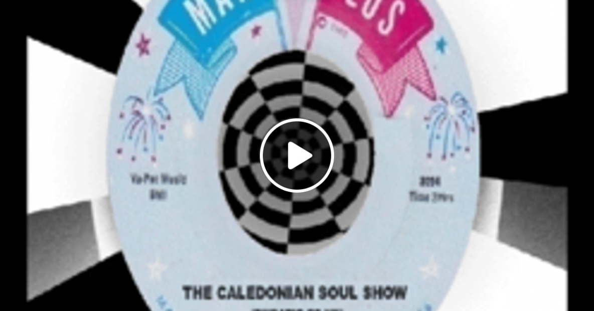 Caledonian Soul Show 21.08.19.