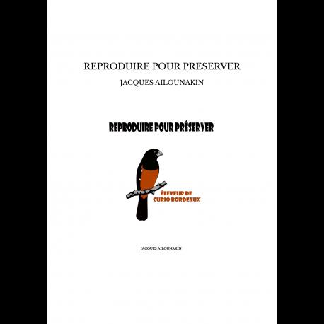 REPRODUIRE POUR PRESERVER - Jacques Sébastien AILOUNAKIN