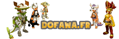 Dofawa Fan site : Guides, Tutoriels, Outils et Astuces Dofus
