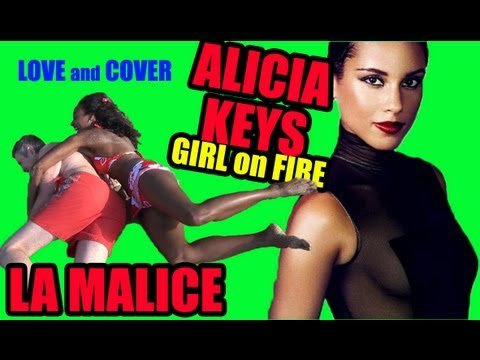 Alicia Keys - Girl On Fire (par LA MALICE le duo qui peace and love)