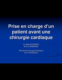Prise en charge d�un patient avant une chirurgie cardiaque