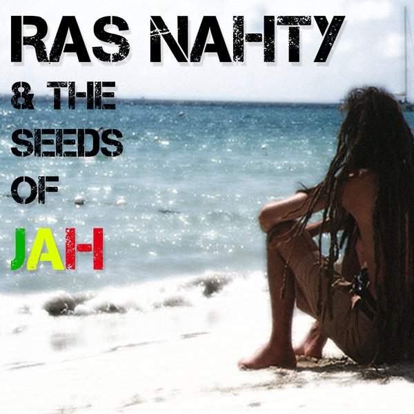 Ras Nahty & The Seeds of Jah | Reggae from West Roxbury, MA