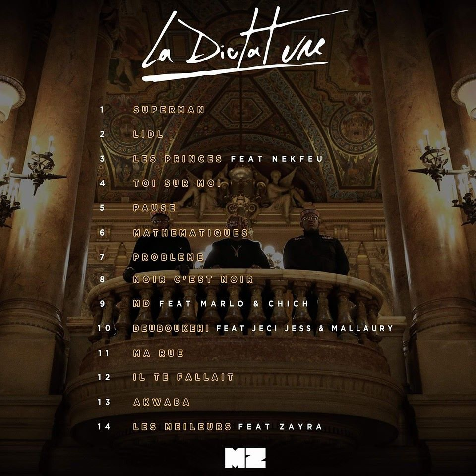 """La MZ dévoile la tracklist de """" La Dictature """""""
