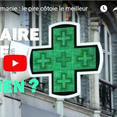 Pharmacies: conseil hasardeux, opacité et écarts de prix (UFC-Que Choisir, France)
