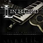In Legend - Piano Metal - Rock Music - Band: ballads n bullets out on 20.5.2011