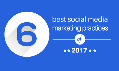 just free learn : 6 Best Social Media Marketing Practices Of 2017 Infographic