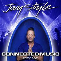 JAY STYLE - Connected Music Podcast