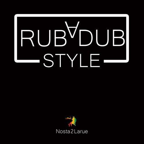 Rubadub Style