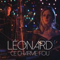 Ce charme fou, création de Leonard   Chansons populaires sur TikTok