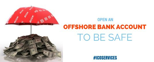 Open an offshore bank account to be safe
