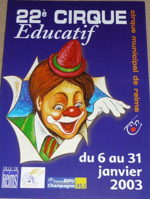 A vendre / On sale / Zu verkaufen / En venta / для продажи :  Programme 22ème Cirque Educatif de la ville de Reims 2003