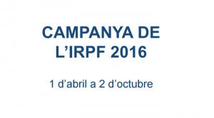 Le délai de dépôt des déclarations sur le paiement de l'impôt sur le revenu des personnes physiques en Andorre durera du 1er avril au 2 octobre 2017 | ALL ANDORRA
