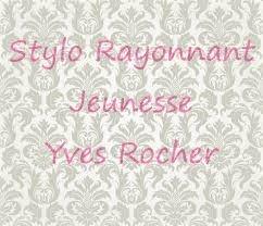 "MylieBBeauty: J'ai testé le ""Stylo Rayonnant Jeunesse "" de Yves Rocher !"