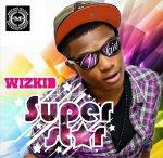 """Ecoutez L'album de WizKid, l'enfant prodige de la musique nigeriane""""Superstar"""""""
