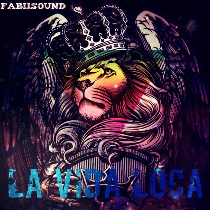 La vida loca, by Fabi1sound