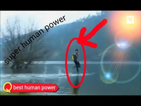 best human power - human with real superpowers - worth whatching -new 2017