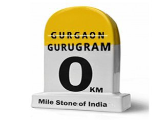 Nothing But Every Thing Change... Gurgaon to Gurugram - Favista Real Estate Blog