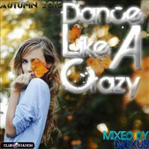 Imexus - ★Autumn 2013★Dance Like A Crazy★Dance Party Belgian mix★mixed by imexus