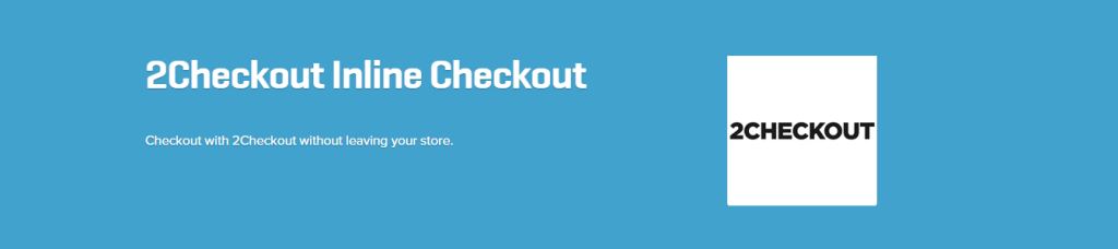 WooCommerce 2Checkout Inline Checkout Extension 1.1.6   WooCommerce Plugins