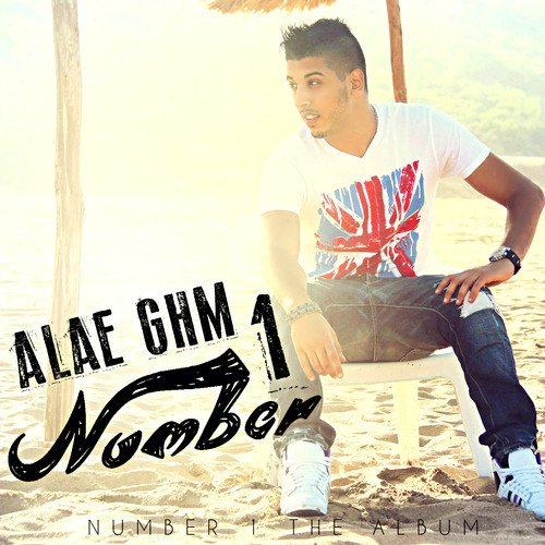 Album Number 1 (full album) Alae Ghm