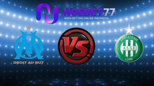 Prediksi Olympique Marseille vs Saint – Etienne World Cup Russia 2018