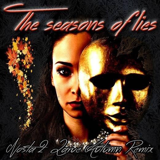 The seasons of lies autumn remix