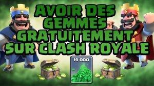comment avoir des gemmes illimité sur clash royal sans offre - Astuce Clash Royale