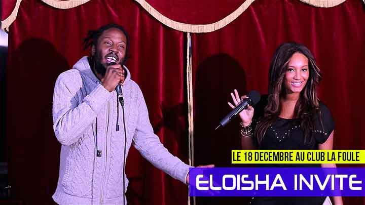 Eloisha invite Vidéos de Lyricson le Guest star du 18 décembre au club la foule - Eloisha Invite