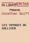 Jonathan Swift - Les Voyages de Gulliver - texte intégral