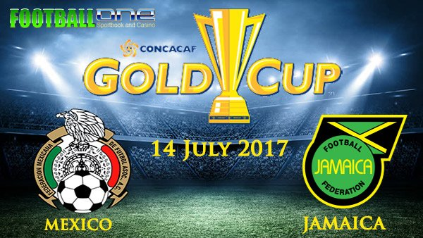 Prediksi MEXICO vs JAMAICA 14 July 2017