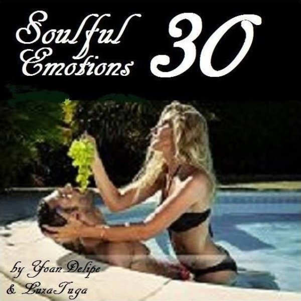 @YoanDelipe - Soulful Emotions #30