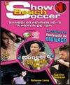 SHOW BEACH SOCCER - CHAPITEAU DE FONTVIEILLE à MONACO - Football