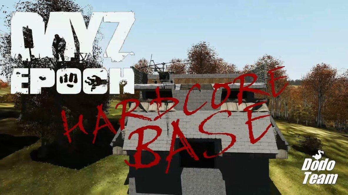 DayZ Epoch 1.0.6.2 - Hardcore Base
