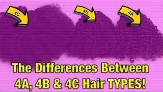 The Difference between the 4b and 4c Hair texture